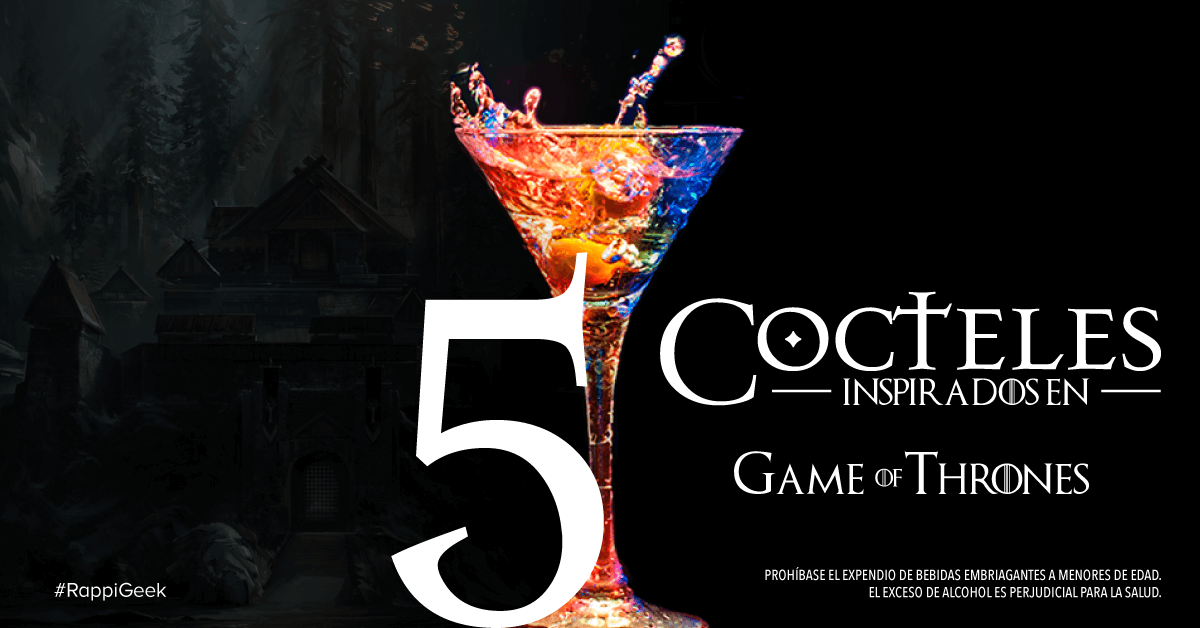 Cocteles inspirados en Game of Thrones